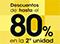 DESCUENTOS EN LA SEGUNDA UNIDAD HASTA EL 80%